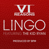 Lingo ft. The Kid Ryan by Six Reasons