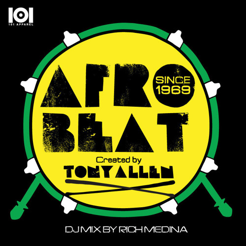 101 Apparel Presents Afro Beat - Created By Tony Allen - FULL