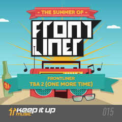 Frontliner - TBA 2 (One More Time) | TSOF 2/14
