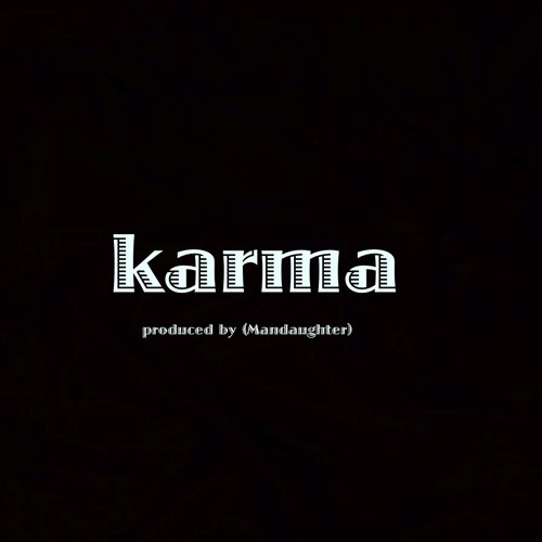 KARMA produced by (Mandaughter)