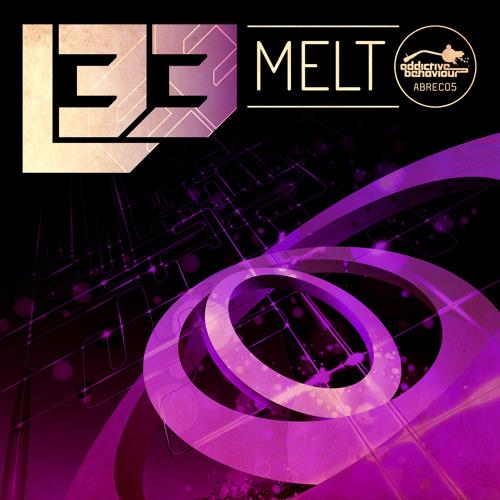 L 33 - Melt - Out Now!