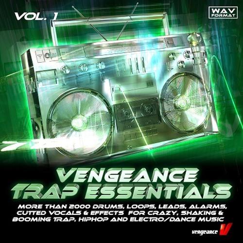 Vengeance Sound Trap Essentials Vol 1 WAV [Free Download] by EDM