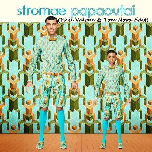 Stromae - Papaoutai (Phil Valone & Tom Nova Edit) [FREE DOWNLAOD]