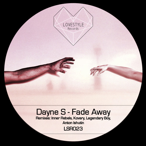 Dayne S - Fade Away (Kovary Remix) No. 37. on Beatport!