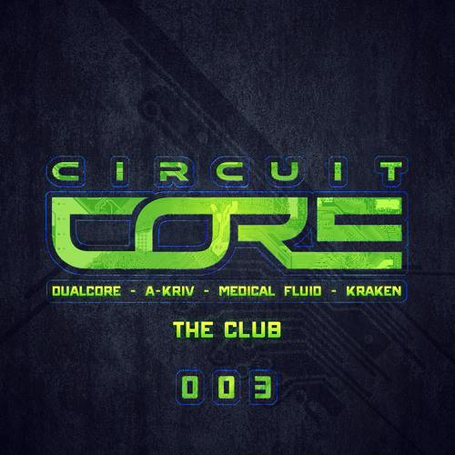 CIRCUIT CORE 003 | THE CLUB | 03 MEDICAL FLUID PROJECT  - THE FEAR