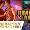 JUMME KI RAAT (KICK) - DJ SUNNY & DJ HARNEET MIX