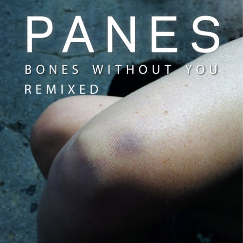 Bones Without You (Budgie Remix)