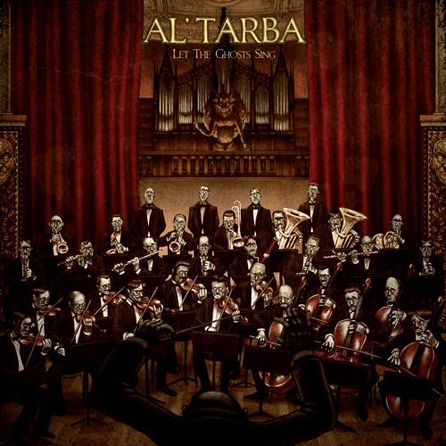 Al Tarba - Let the ghosts sing - Good Morning Rain