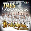 Tres Disparos Banda La Trakalosa De Monterrey  2014