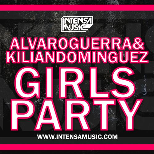 Alvaro Guerra & Kilian Dominguez - Girls Party (Mashup 2014)MASTER