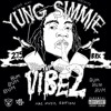 Yung Simmie - Let Me Turn You Up (Ft. Cashy & Robb Bank$) mp3