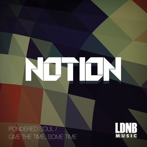 NotioN - Pondered Soul - LDNB Music - LDNBDG018