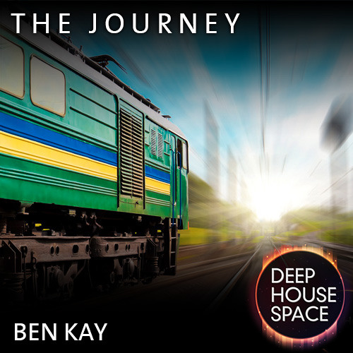 Deep House Space 4: The journey (Ben Kay)