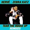 Hervé & Zebra Katz - Tear The House Up (Faustix Remix)