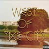 Deeno x John Lewis The Fifth - West Of The City (Prod. By CoryaYo)
