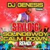 STYLO G - SOUNDBWOY CALM DOWN DJ GENESIS REMIX 2014