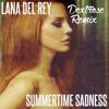 Lana Del Rey - Summertime Sadness (Dextrose Remix)