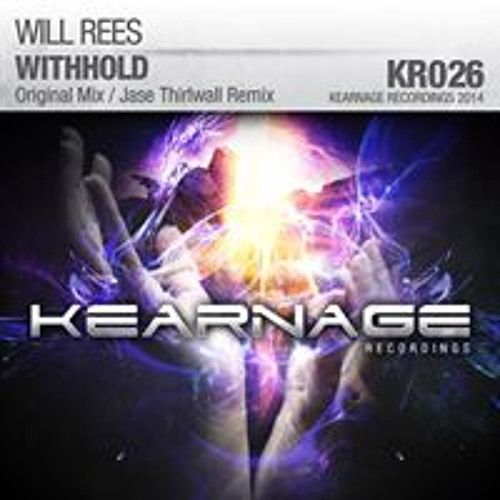 Will Rees - Withhold (Jase Thirlwall Remix) [Kearnage]