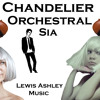 Chandelier - Sia - Orchestral