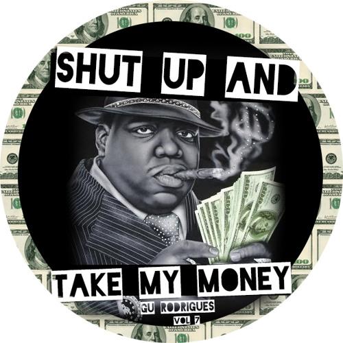 Shut Up and Take My Money - PROMOMIX Vol. 7