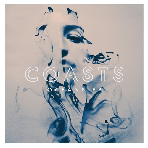 Coasts - Oceans (Kastle Remix)