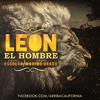 Leon El Hombre - Maximo Grado & Grupo Escolta @ArribaCali - 2014