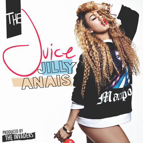 Jilly Anais - The Juice
