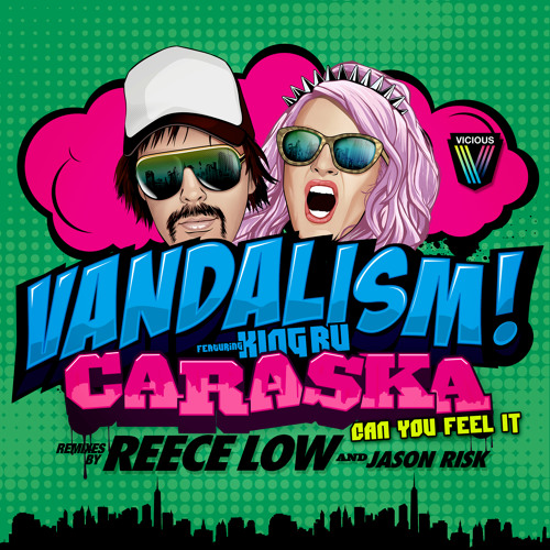 Vandalism feat. King Ru - Caraska [Can You Feel It] (Radio Edit)
