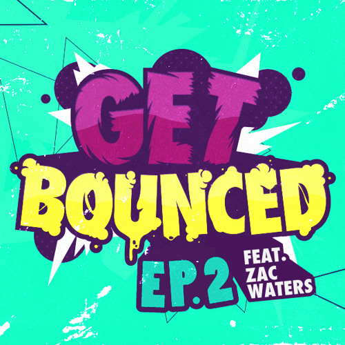 Matt Watkins - Get Bounced Episode. 2 Feat. Zac Waters [FREE DOWNLOAD]