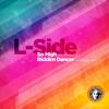 L-Side - So High Feat MC Fava [V Recordings]