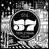 INTERLUDE 016 TRIPLETRAIN (TEKLIFE, NYC)