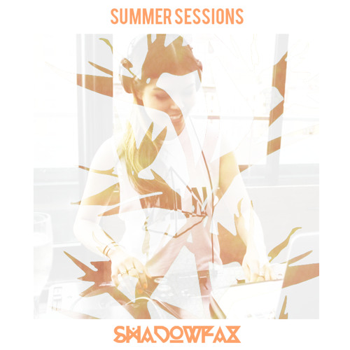 Summer Sessions x Shadowfax [v2.0]