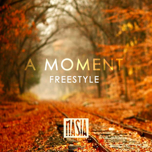 Nasia - A Moment (Draft Day Freestyle)