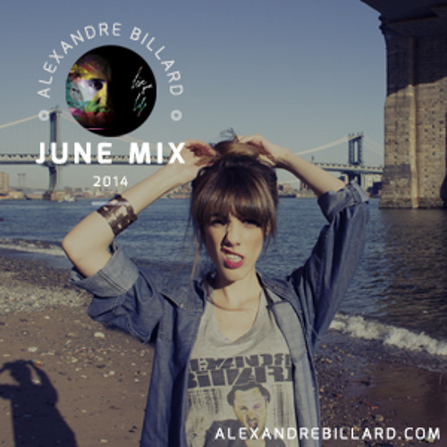 Alexandre Billard June Mix