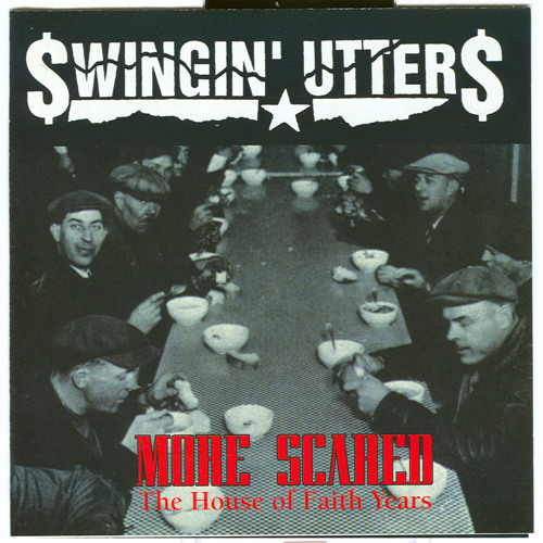 """Swingin' Utters - """"Scared"""""""