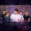 Count To Ten - What I Need To Breathe