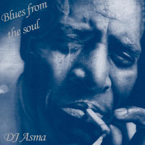 DJ Asma - Blues from the Soul (2011)