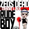 Zeds Dead Feat Omar Linx - Rude Boy (The Killabits Remix)
