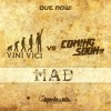 Vini Vici vs. Coming Soon - Mad [Spin Twist Records] OUT NOW!!!