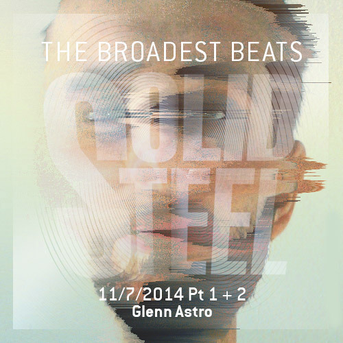Solid Steel Radio Show 11/7/2014 Part 1 + 2 - Glenn Astro
