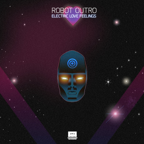 Robot Outro - Electric Love Feelings