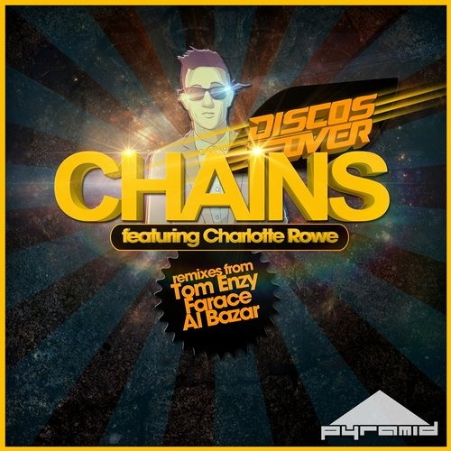 Disco's Over Ft Charlotte Rowe - Chains (Tom Enzy Remix) @ Pyramid Recordings