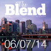 THE BLEND  06 07 14