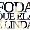 Foda Que Ela É Linda   3030 Ft  Tifli CamCam (prod. Lk)