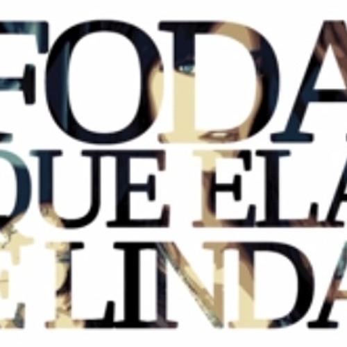 Foda Que Ela É Linda - 3030 Ft  Tifli CamCam (prod. Lk)