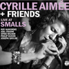 Stand By Me - Cyrille Aimee + Friends - SmallsLIVE