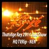 Insaanaa Meedho - Leen & Hussain - Tharinge Rey 2014 - 2nd Show HQ TVRip - NEN