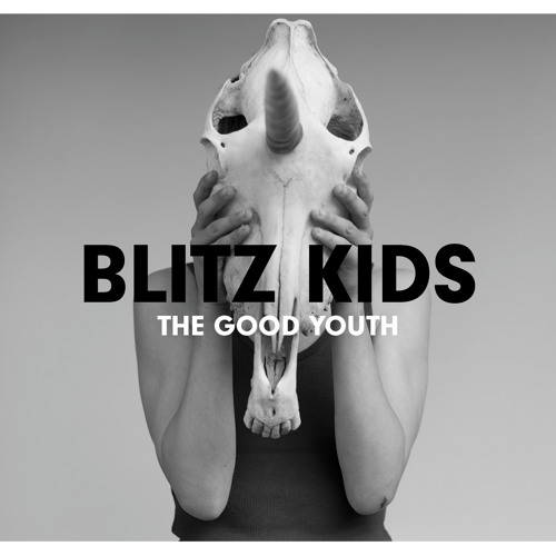 Blitz Kids - All I Want Is Everything (Chris Sheldon Mix)