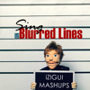 Sing on Blurred Lines (iZIGUI MASHUP) - Ed Sheeran ft. Robin Thicke (part. T.I. Pharrell Williams)