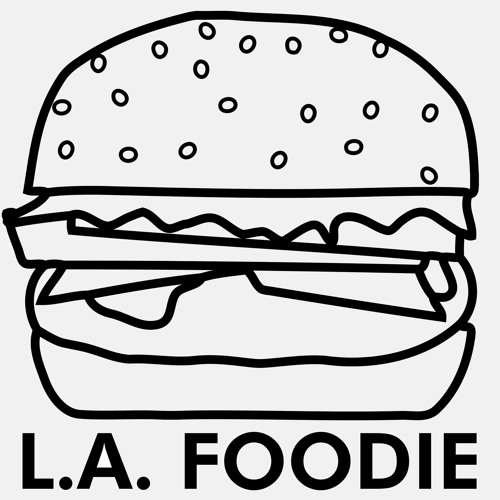 L.A. Foodie Podcast